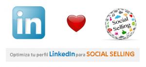 Optimiza tu Perfil Linkedin para el Social Selling (vender en Linkedin)
