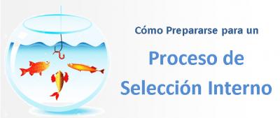 Cómo preparar un proceso de selección interno