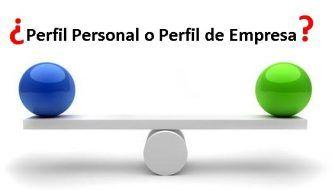 ¿Perfil personal o página de empresa? Linkedin y otras redes