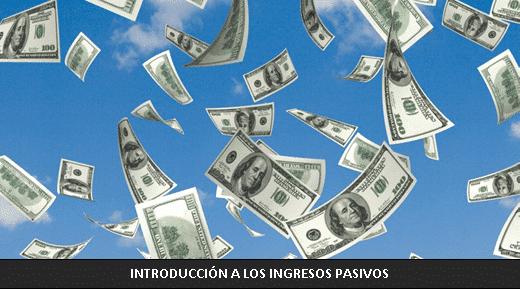 introducción ingresos pasivos