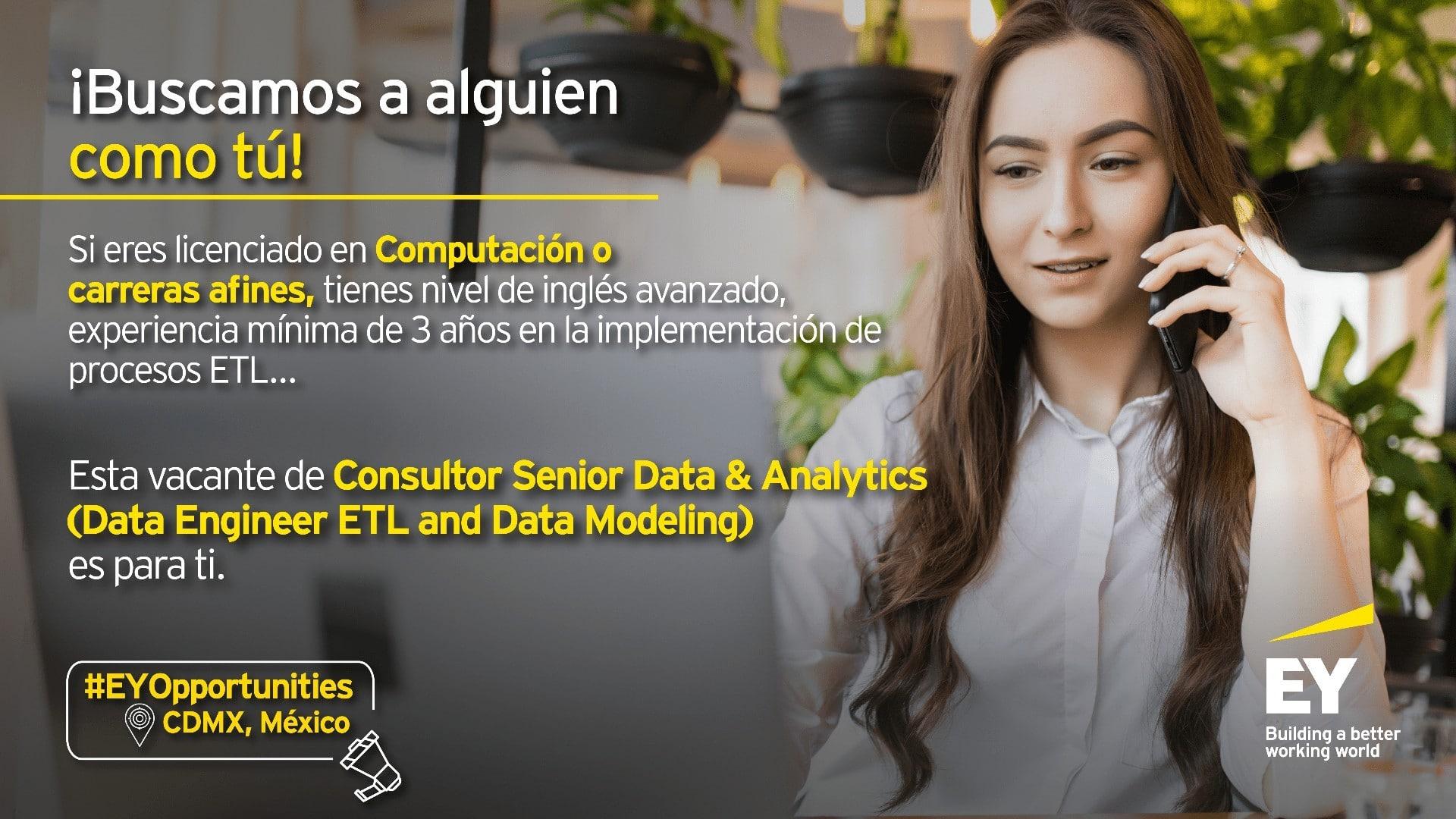 Consultor Senior Data & Analytics: Data Engineer ETL and Data Modeling